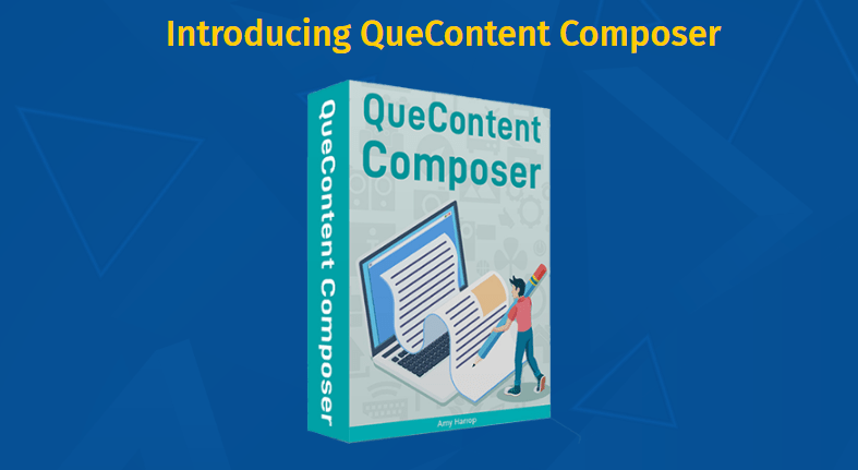 QueContent Composer & OTO Upsell by Amy Harrop
