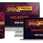 ShopZPresso PRO Unlimited Upgrade OTO & Review by Mosh Bari – Best Upsell #1 of ShopZPresso Software with Upgrade Features Build Unlimited Sites, Unlimited Stores, Unlimited Blogs, Unlimited Traffic, Unlimited Leads And 100x More Profits From Every Site that You Created