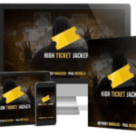 High Ticket Jacker Training & OTO Review by Paul Nichols – Best training course & Case Studies reveal how to pull in big ticket $1,000-$2,000+ paydays High-Ticket Offers on autopilot And Bank Easy 4 Figure Paydays Over And Over with 100% free traffic
