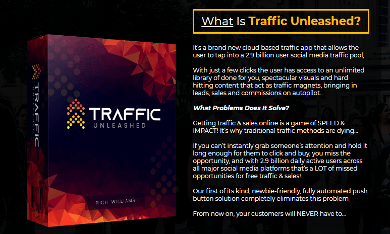 Traffic Unleashed Software & OTO by Rich Williams