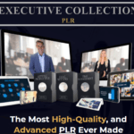 All-New Executive Collection PLR & OTO Review by Steven Alvey – The Most Advanced High-Quality PLR Ever Made with on-screen professional presenters, video backgrounds, stock video montages, killer music, about elegant and stunning graphics