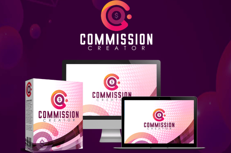 Commission Creator Review OTO UPSELL All Download Here
