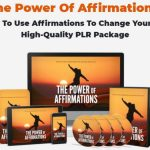 The Power of Affirmations PLR Review & OTO UPSELL by Sajan Elanthoor - New PLR Package on How To Use Affirmations To Change Your Life Topic with Complete Sales Funnell and Marketing Materials with PLR License