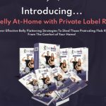 Flat Belly At Home PLR Review and OTO Upsell by Firelaunchers - New comprehensive guide with PLR License that will help you and your customers to stay fit, get rid of belly flab, strengthen your immune system, and improve overall health to live a better life