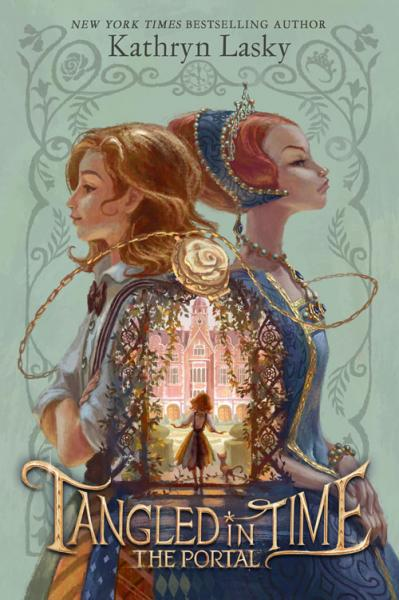 Tangled In Time The Portal By Kathryn Lasky From