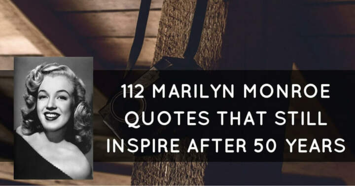 112 Marilyn Monroe Quotes That Still Inspire After 50 Years marilyn monroe quotes