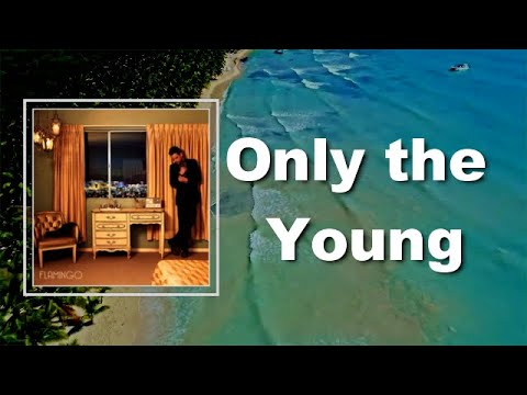 Only The Young – Brandon Flowers Lyrics