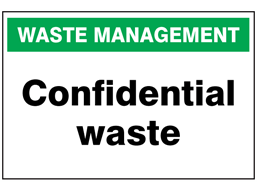 Confidential waste sign. | WASS170 | Label Source