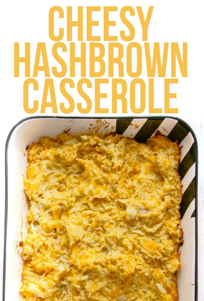Cheesy Hash Brown Casserole Layers Of Happiness