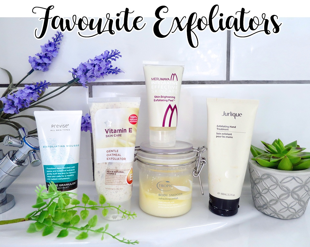 Current Favourite Exfoliators