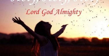 Holy, Holy, Holy Lord God Almighty - Hymn with Lyrics