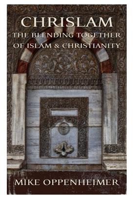 New Booklet Chrislam The Blending Together Of Islam