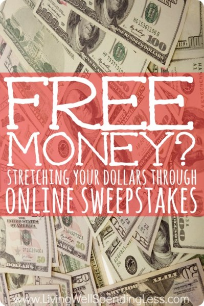 Earn Money with Free Online Sweepstakes | Living Well ...