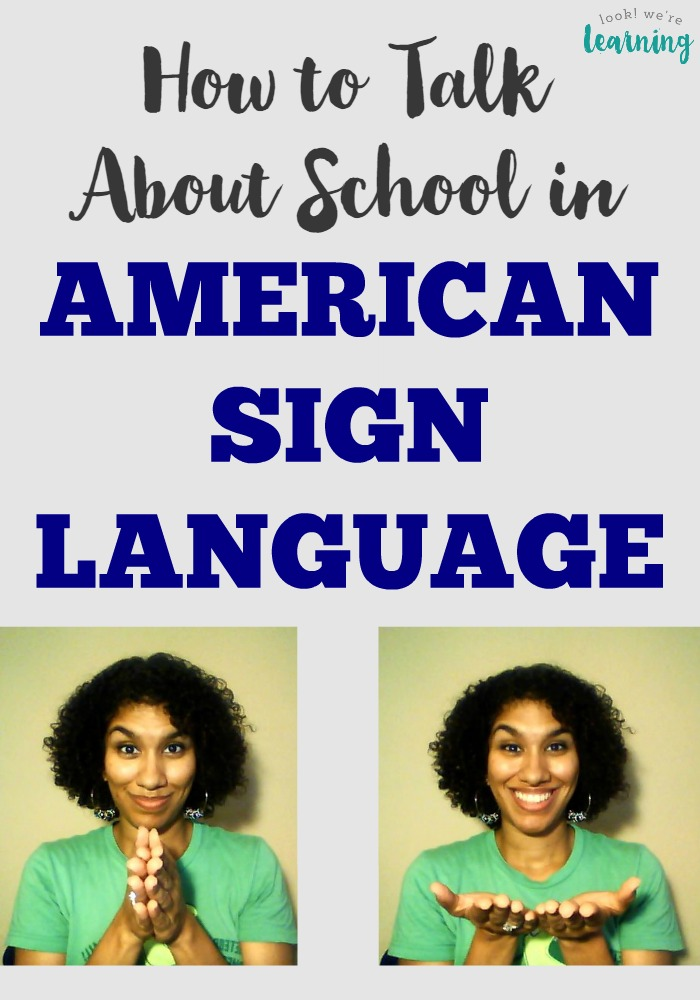 How to Use Signs for School in Sign Language