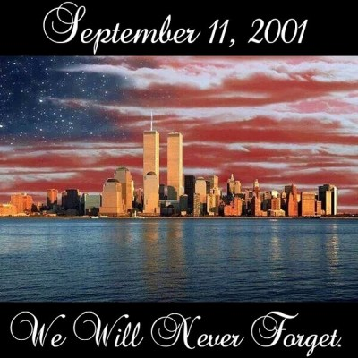 We Will Never Forget September 11 Pictures, Photos, and ...