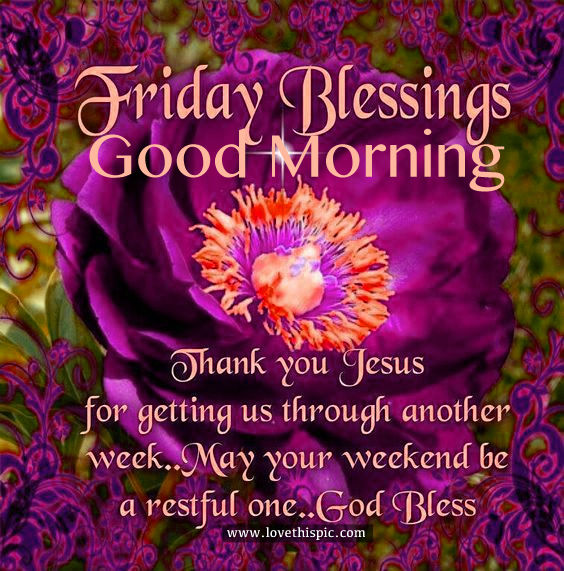 Friday Morning Quotes Blessings Weekend Good