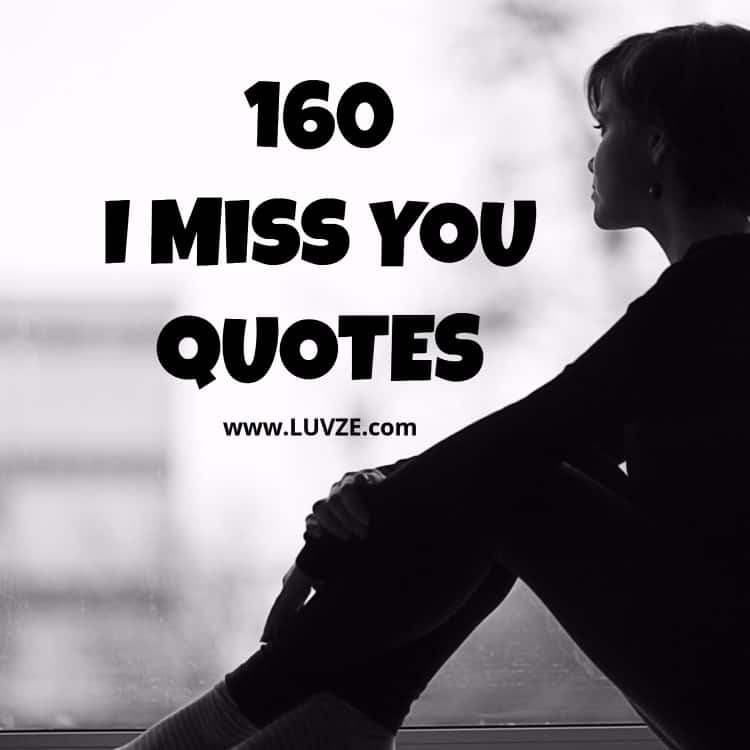 I Love You And I Miss You Quotes Her