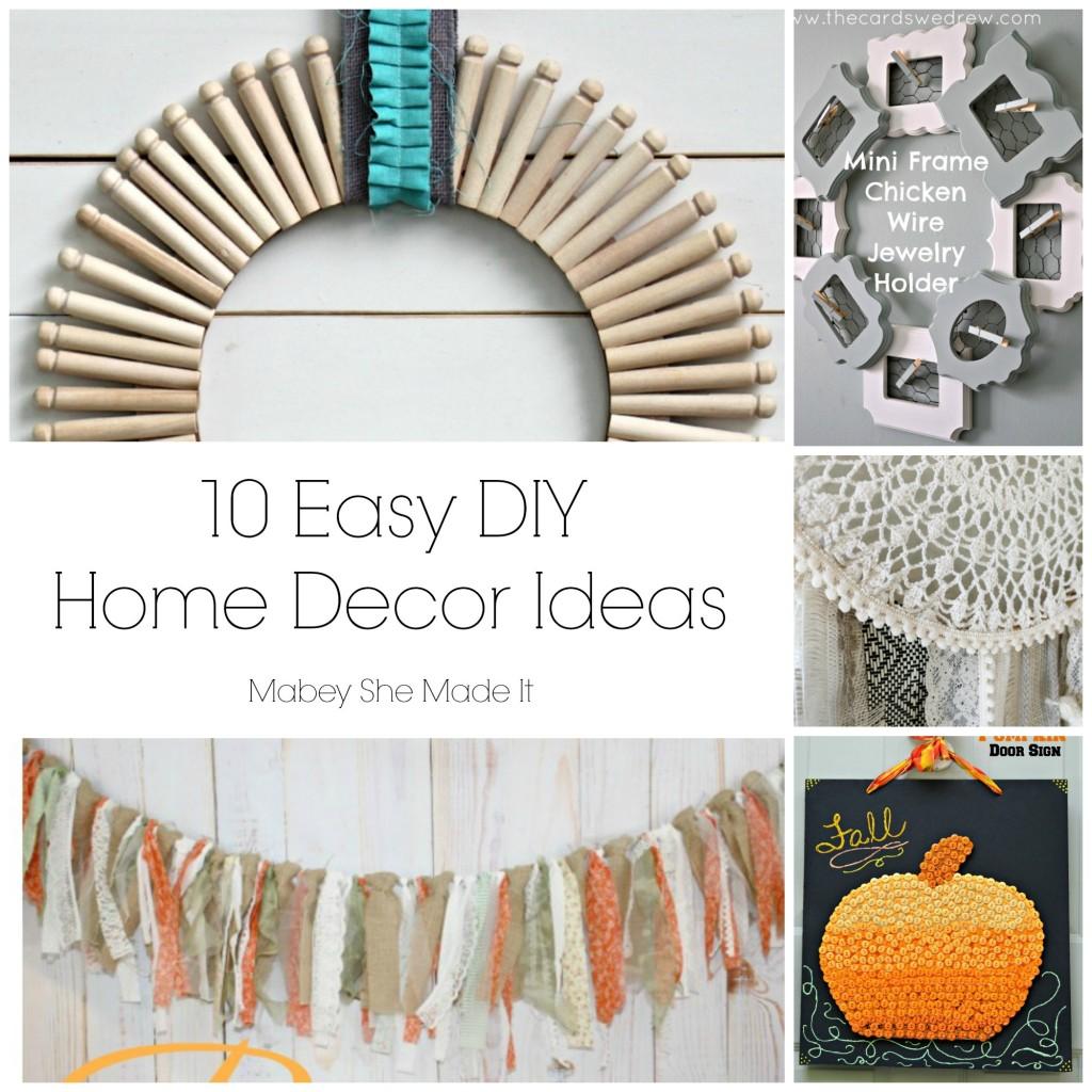 Easy Diy Home Decorating Ideas