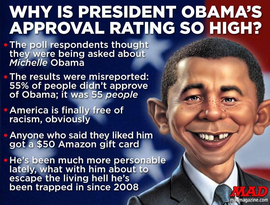 Why Is President Obama S Approval Rating So High Mad