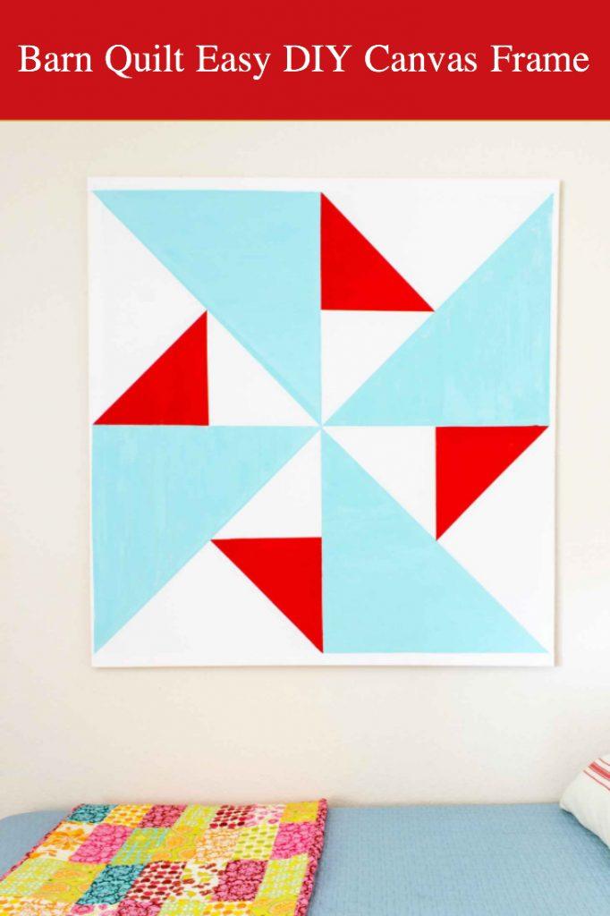 Barn quilt easy DIY canvas frame