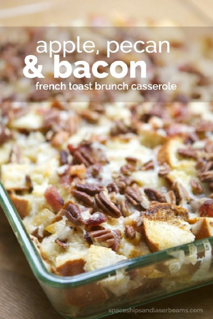 Apple, Pecan & Bacon French Toast Brunch Casserole