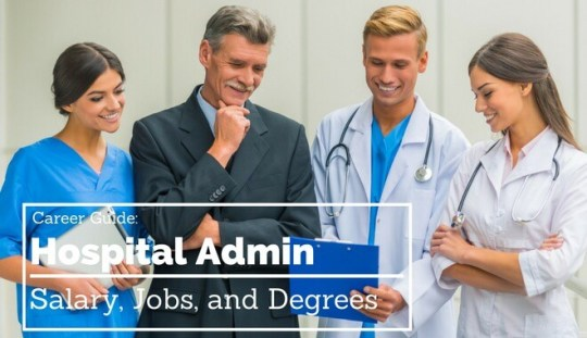 Hospital Administration Salary  Jobs  and Degrees   2017 Guide Hospital Administrator
