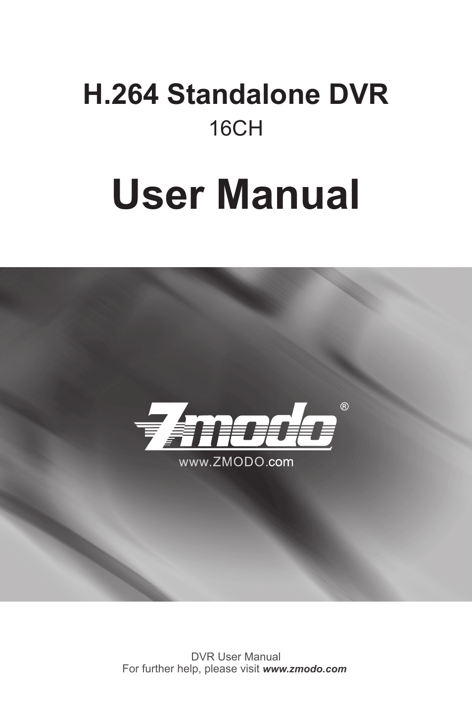 Zmodo Zmd Dc Sbn6 16 Channel Standalone Dvr User Manual