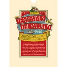 Tea Revives the World Map 1940  ISBN  9781873590980    Map Stop     Tea Revives the World Map 1940