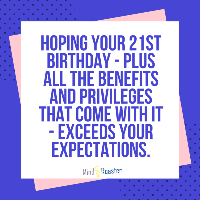 21st Birthday Wishes And Quotes | Mind Roaster