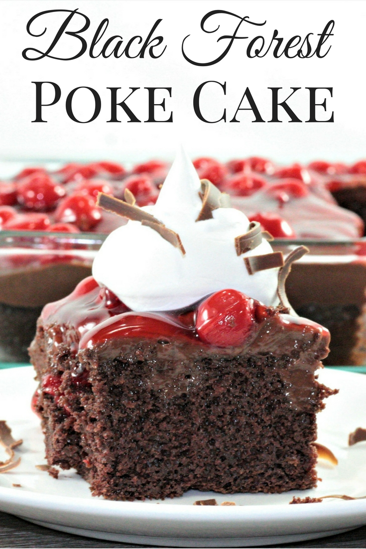 Black Forest Poke Cake Mindy S Cooking Obsession