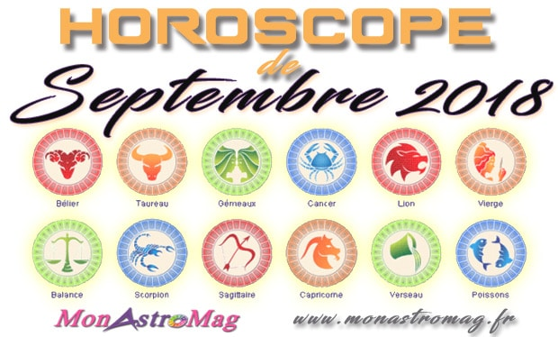 Horoscope du mois de Septembre 2018