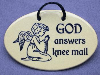 God Answers Knee Mail Decorative Wall Plaque Mountaine