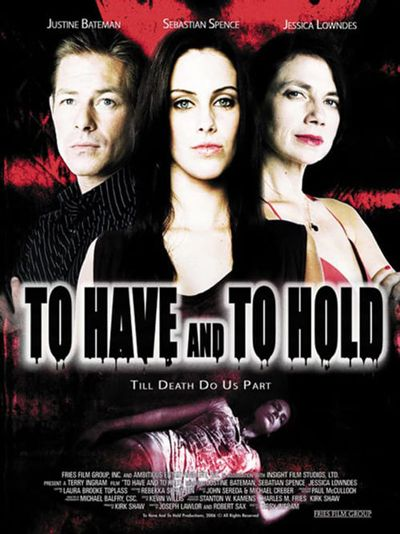 To Have and to Hold (2006) - MovieMeter.nl