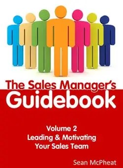 Sales Manager's Guidebook Volume 2