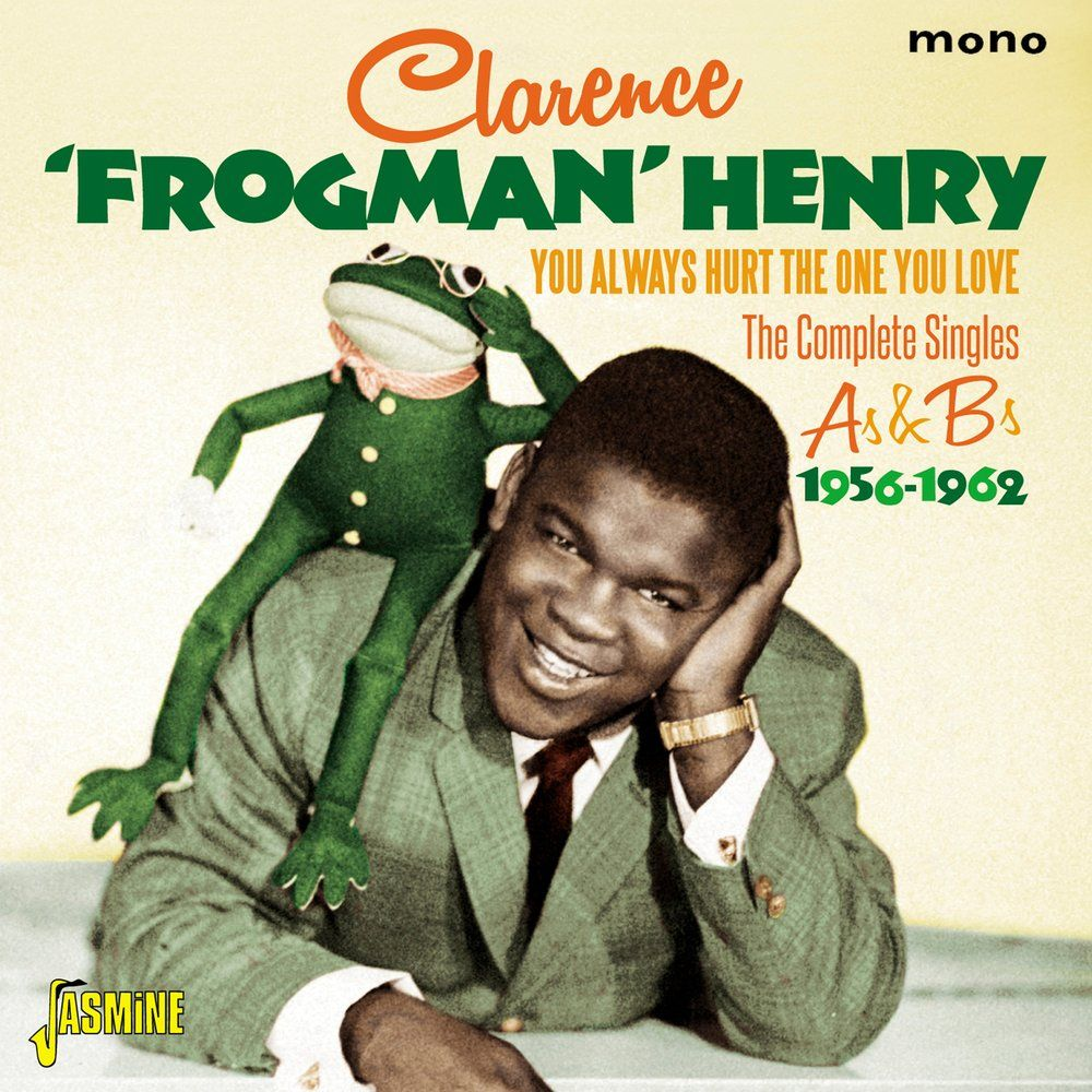 Clarence Love One You Always Frogman Henry You Hurt