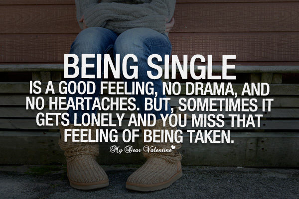 Being single is a good feeling   Sayings with Images Being Single Quotes   Being single is a good feeling