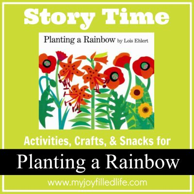 Planting a Rainbow - Story Time Activities - My Joy-Filled ...