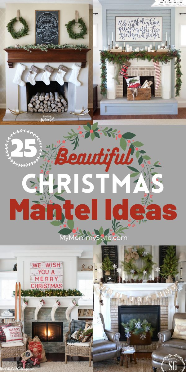 Deck the Halls with these twenty five Beautiful Christmas Mantel Ideas. Sure to bring some holiday spirit and style to your home. #ChristmasMantel #ChristmasMantelIdeas #ChristmasMantelDecoratingIdeas #ChristmasMantelDecor via @mymommystyle