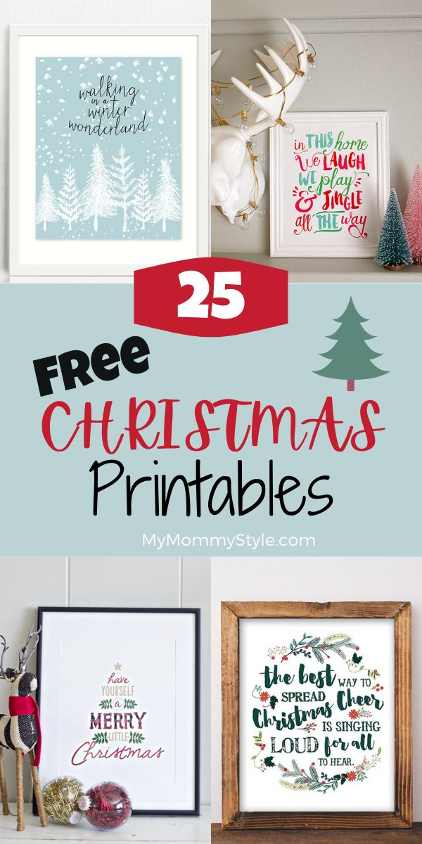 Save your money on decor with these Free Christmas Printables. Print them out at home or have them printed on photo paper to frame. #freechristmasprintables via @mymommystyle