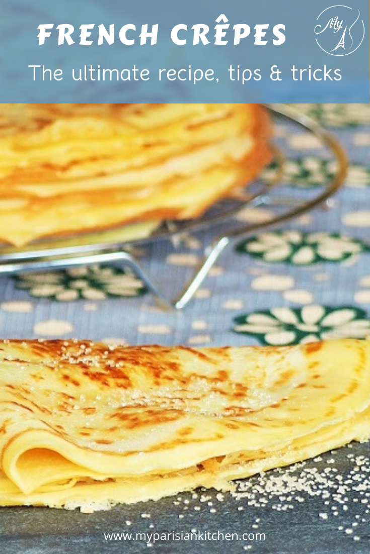 French crepes thin pancakes ultimate recipe, tips and tricks