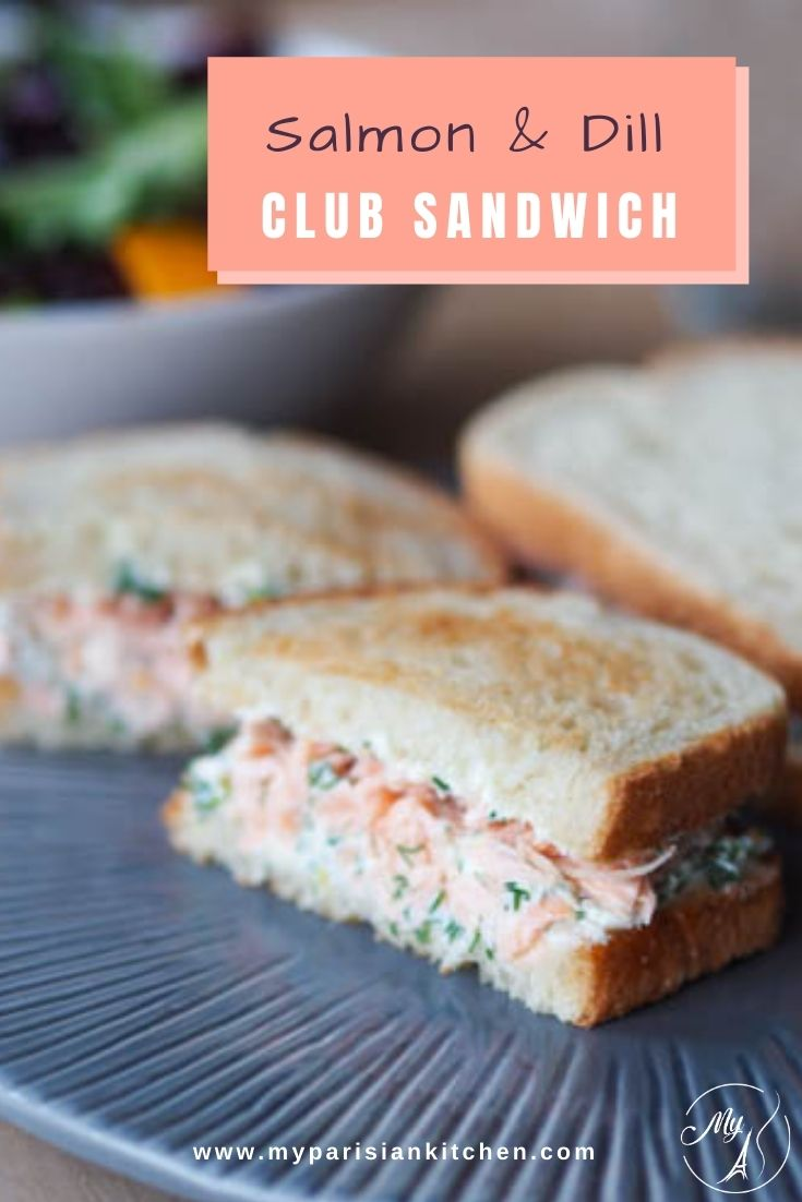 Salmon,  莳萝  and  奶油乳酪  clun sandwich with a  法文  twist