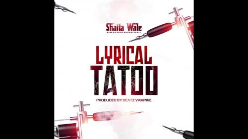 Shatta Wale – Lyrical Tattoo mp3 download