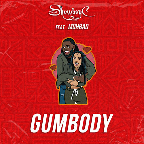 Showboy C – GumBody Ft. Mohbad mp3 download