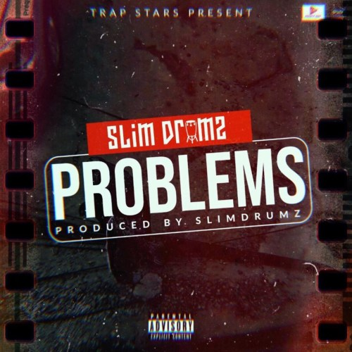 Slim Drumz – Problems mp3 download