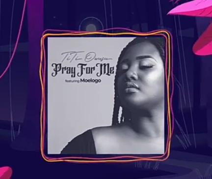 Titi Owusu – Pray For Me Ft. Moelogo mp3 download