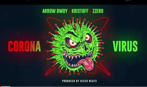 Arrow Bwoy – Corona Virus Ft. Kristoff x Zzero Sufuri mp3 download