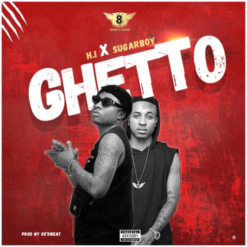 H.I Mufasa – Ghetto Ft. Sugarboy mp3 download