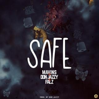 Mavins Ft. Don Jazzy, Falz – Safe mp3 download