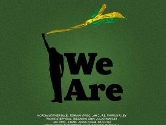 Notnice – We Are Ft. Tarrus Riley, Jah Vinci, Jesse Royal & More