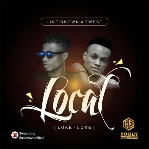 Lino Brown – Loke Loke (Local) Ft. Twest mp3 download